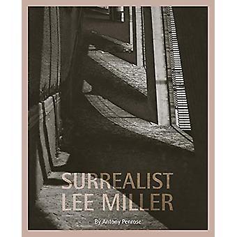 Surrealist Lee Miller by Antony Penrose - 9780953238934 Book