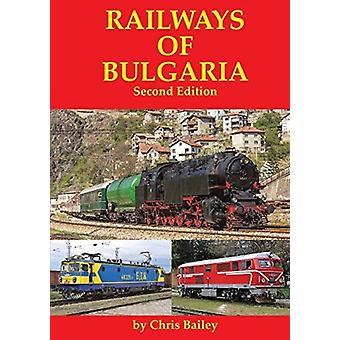 Railways of Bulgaria by Chris Bailey
