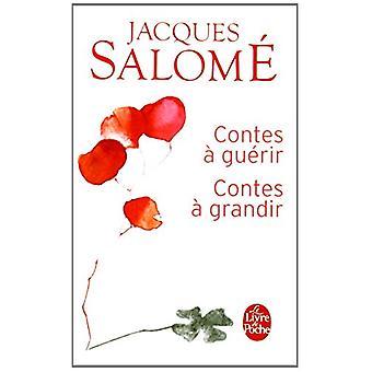 Contes a Guerir - Contes a Grandir by Jacques Salome - 9782253084372