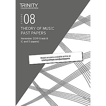 Trinity College London Theory Past Papers Nov 2019 Grade 8 by College London & Trinity