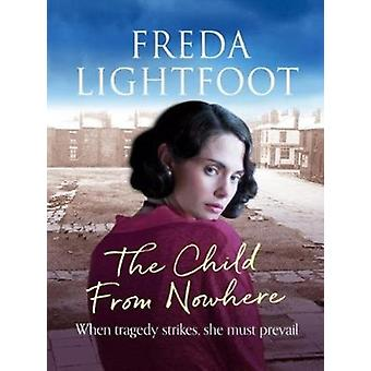 The Child from Nowhere by Lightfoot & Freda