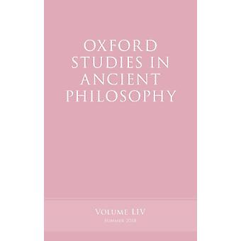 Oxford Studies in Ancient Philosophy Volume 54 by Edited by Victor Caston