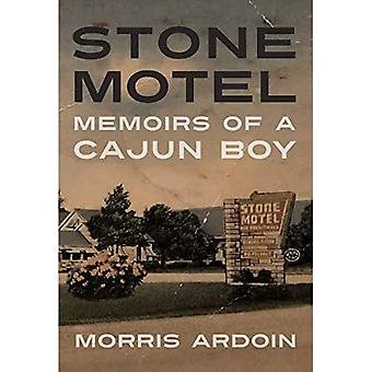 Stone Motel: Memoirs of a Cajun Boy (Willie Morris Books in Memoir en Biography)