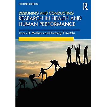 Terveys- ja ihmissuoritusten tutkimuksen suunnittelu ja