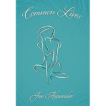 Common Lives by Jae Alexander - 9781489708458 Book