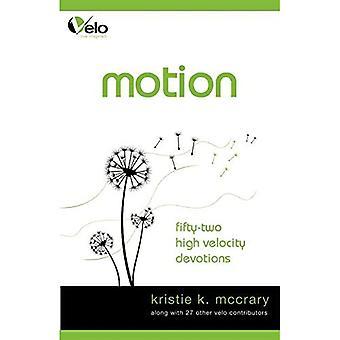 Motion: High Velocity Devotions