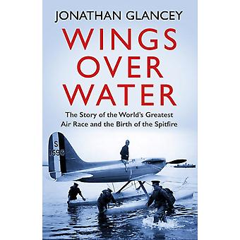 Wings Over Water par Jonathan Glancey