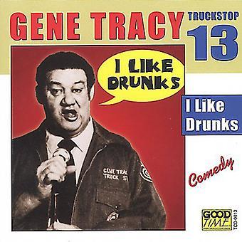Gene Tracy - Gene Tracy: Vol. 13-I Like Drunks [CD] USA import