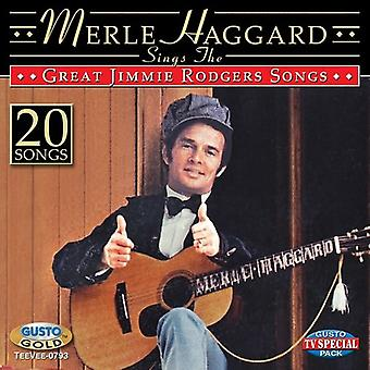 Merle Haggard - Sings the Great Jimmie Rodgers Songs [CD] USA import