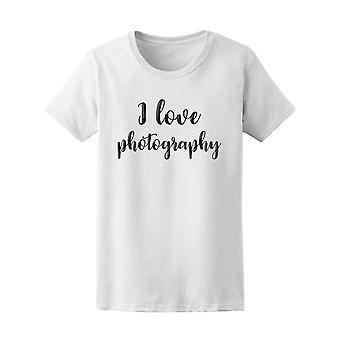 Uwielbiam Fotografia cytat Tee - obraz przez Shutterstock