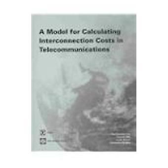 Ein Modell zur Berechnung der Interkonnektionskosten in der Telekommunikation b