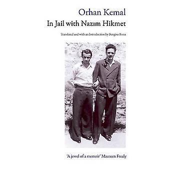 I fängelse med Nazim Hikmet av Orhan Kemal - Bengisu Rona - 97808635641
