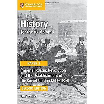Geschichte für das IB Diplom Papier 3 Imperiales Rußland - Revolution und t