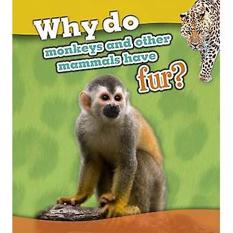 Por que os macacos e outros mamíferos têm peles? por Holly Beaumont - 978140