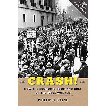 クラッシュ!-どのように経済ブームと 1920 年代のバストがフィリップで働いた