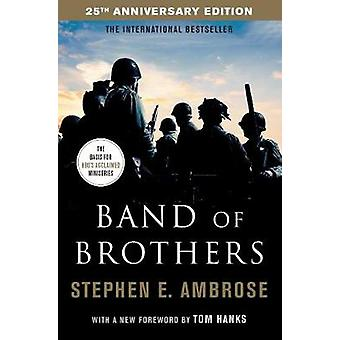 Band Of Brothers by Stephen E. Ambrose - 9781471170058 Book