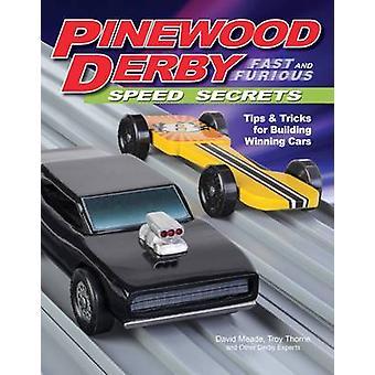 Pinewood Derby snabb & rasande hastighet hemligheter - Tips & Tricks för Buildi