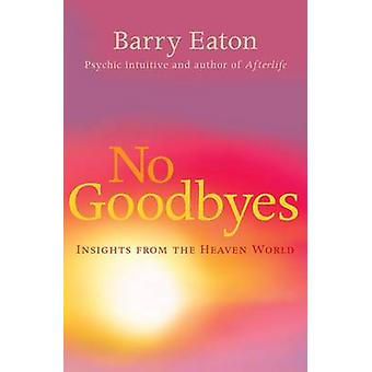Nada de despedidas - Insights do mundo céu (principal) por Barry Eaton - 9