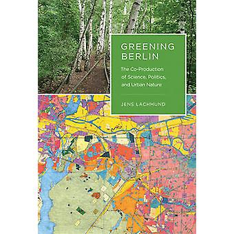 Grönare Berlin - samproduktion av vetenskap - politik - och Urban