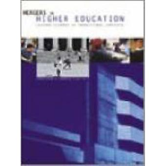 Mergers in Higher Education - Lessons Learned in Transitional Contexts