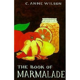 Boken av marmelad av boka av marmelad - 9780812217278 bok