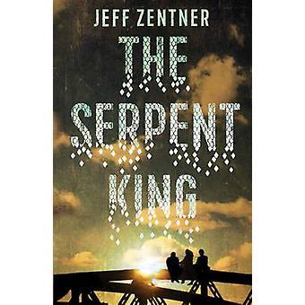 The Serpent King by Jeff Zentner - 9781783443819 Book