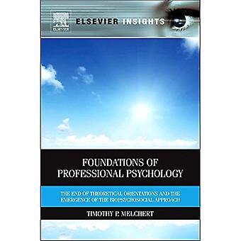 Grundlagen der professionellen Psychologie: eine einheitliche biopsychosoziale und Komplexität Theorie Ansatz