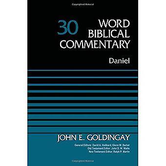 Daniel, Volume 30 (comentário bíblico da palavra)