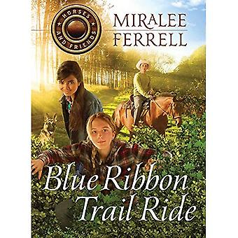 Blue Ribbon Trail Ride (Horses and Friends)