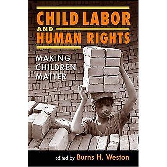Barnarbete och mänskliga rättigheter: Making barn fråga