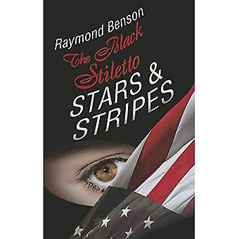 The Black Stiletto: Stars & Stripes: A Novel