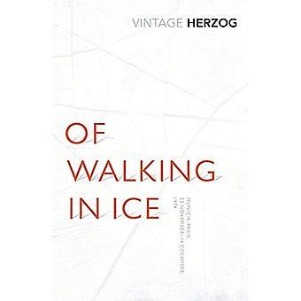 Di camminare nel ghiaccio: Monaco di Baviera - Parigi: 23 novembre - 14 dicembre 1974