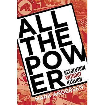 Kaikki valta: vallankumouksen ilman illuusio