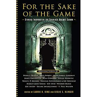 For the Sake of the Game - Stories Inspired by the Sherlock Holmes Canon