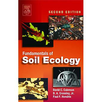 コールマン ・ デビッド c. によって土壌生態学の基礎