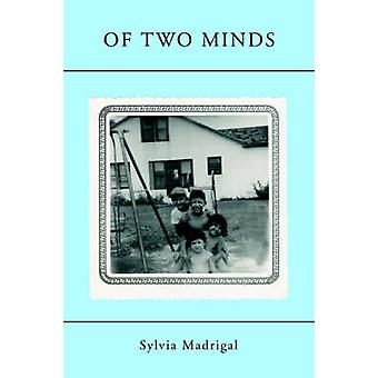 Of Two Minds by Madrigal & Sylvia