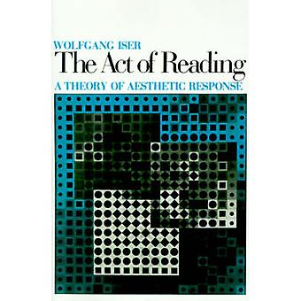 Act of Reading by Wolfgang Iser