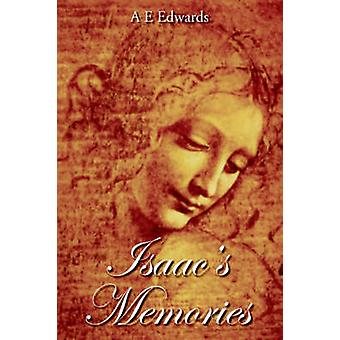 Isaacs Memories by Edwards & A. E.