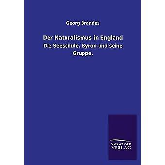 Der Naturalismus in Inghilterra da Brandes & Georg