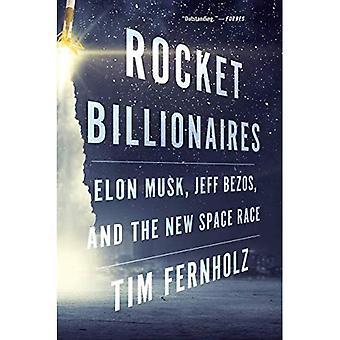Raket miljardairs: Elon Musk, Jeff Bezos, en de nieuwe ruimtewedloop