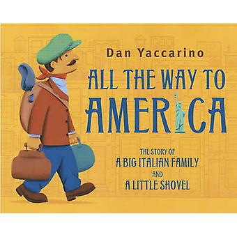 All the Way to America - The Story of a Big Italian Family and a Littl