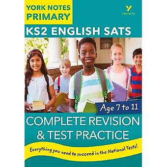 English SATs Complete Revision and Test Practice - York Notes for KS2