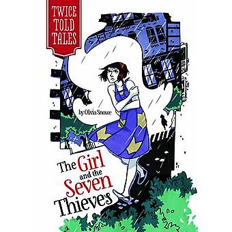 Girl and Seven Thieves by Olivia Snowe - Michelle Lamoreaux - 9781434