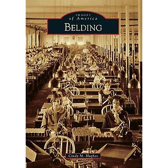 Belding by Cindy M Hughes - 9781467112048 Book