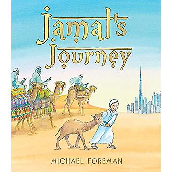 Jamal's Journey by Michael Foreman - 9781512439496 Book