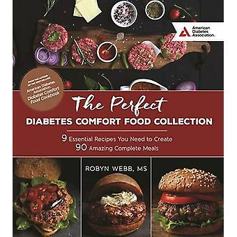 The Perfect Diabetes Comfort Food Collection - 9 Essential Recipes You