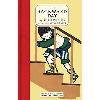 The Backward Day by Ruth Krauss - Marc Simont - 9781590172377 Book