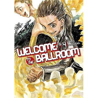 Welcome To The Ballroom 4 by Tomo Takeuchi - 9781632364067 Book