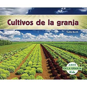 Cultivos de La Granja Book