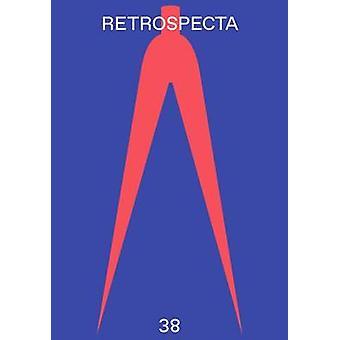 Retrospecta #38 - Yale School of Architectue 2014 - 2015 by Michael Hi